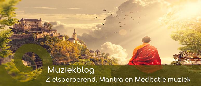 zielsberoerend, meditatie en mantra muziek
