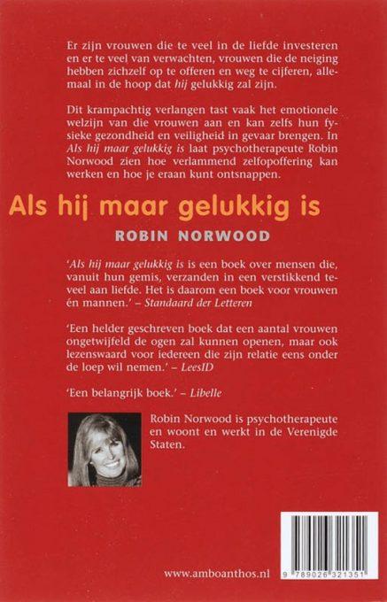Robin Norwood Als hij maar gelukkig is. back